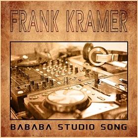FRANK KRAMER - BABAAB STUDIO SONG